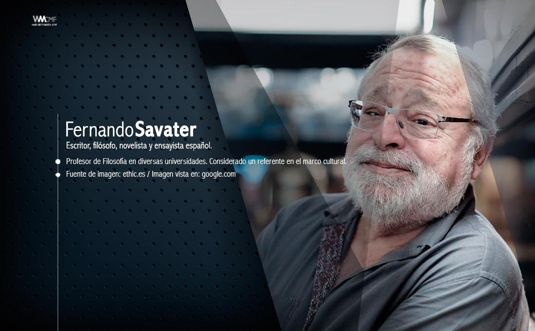 25 Frases De Fernando Savater Para Reflexionar Sobre La
