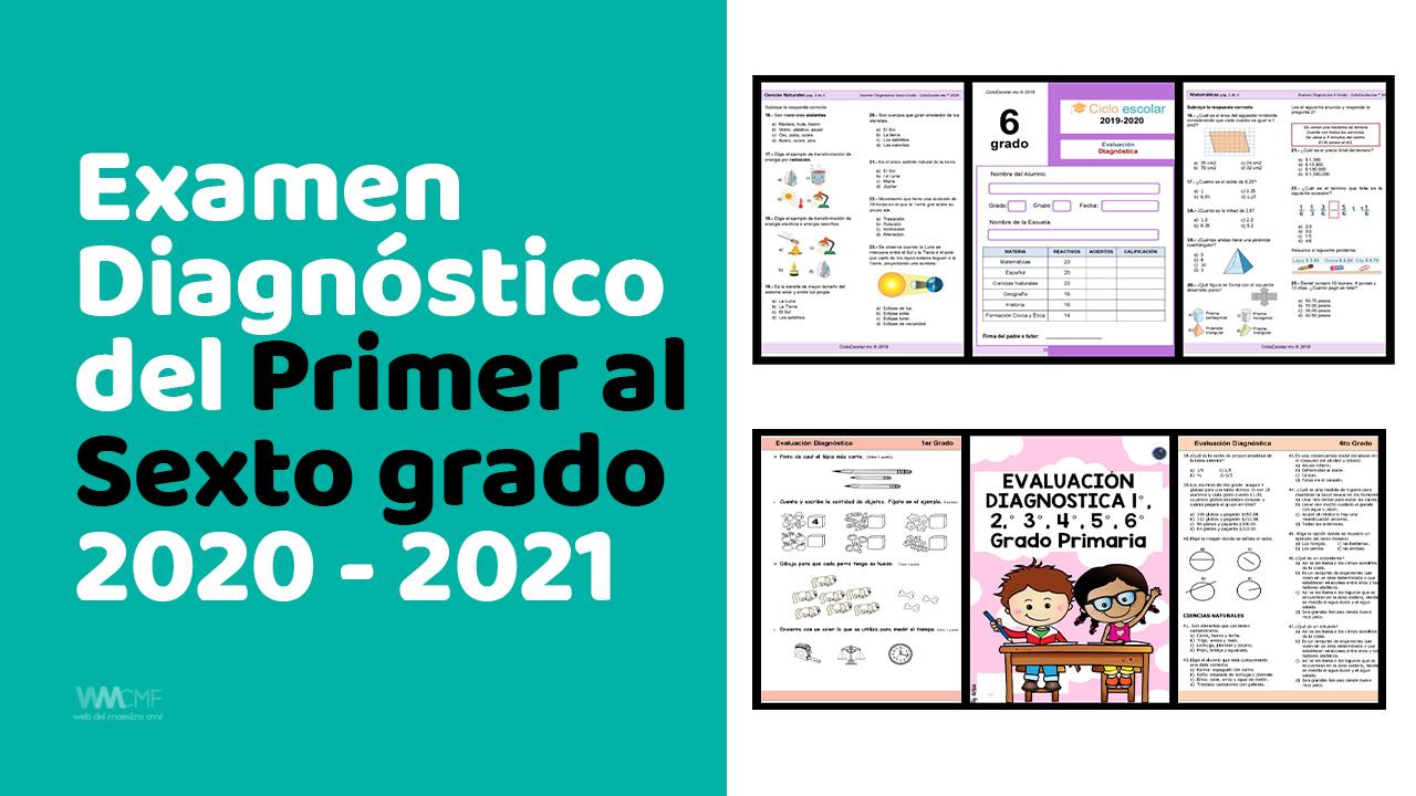 Examen Diagnostico Del Primer Al Sexto Grado 2020 2021