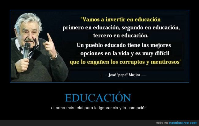 75 frases de José Mujica para pensar en la comunidad educativa