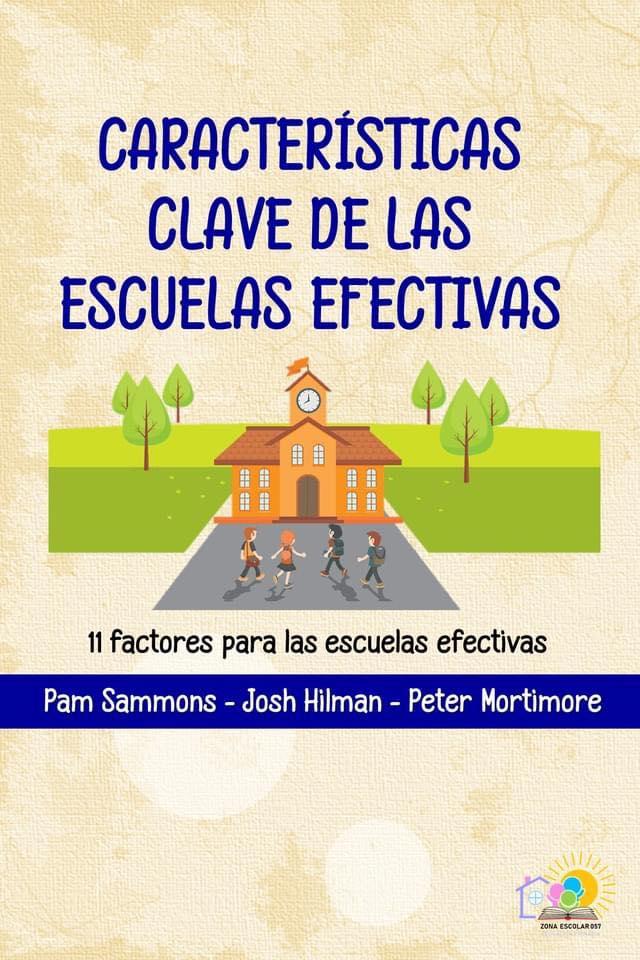 CARACTERÍSTICAS CLAVE DE LAS ESCUELAS EFECTIVAS - INFOGRAFÍA